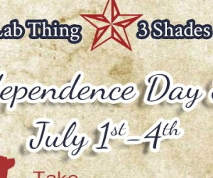 It's a Lab Thing & 3 Shades of Dog Independence Sale 7/1-7/4