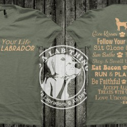 Live-Your-Life-Like-a-labrador-T-Shirt-