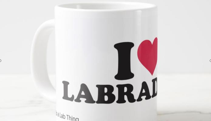 i_love-labradors-Labrador-coffee-mug-it's_a_lab_thing